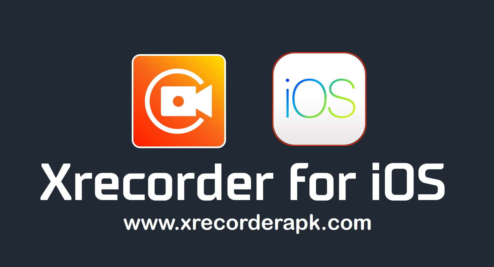 xrecorder for ios